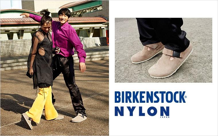 BIRKENSTOCK × NYLON JAPAN